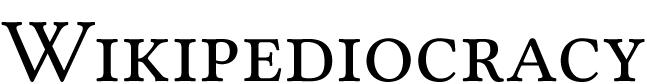 Wikipediocracy